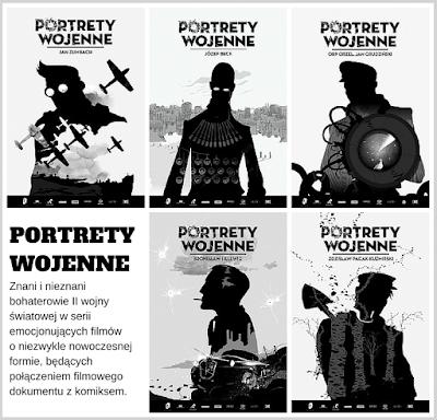 PORTRETY WOJENNE - specjalny cykl filmowy dla młodzieży