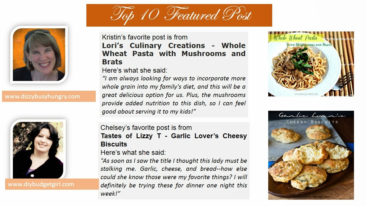 Top 10 Post from Pin It Monday Hop. Whole Wheat Pasta with Mushrooms and Brats. Garlic Lover's Cheesy Biscuits
