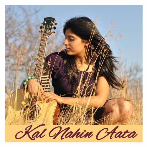 Kal Nahin Aata - Pragnya Wakhlu
