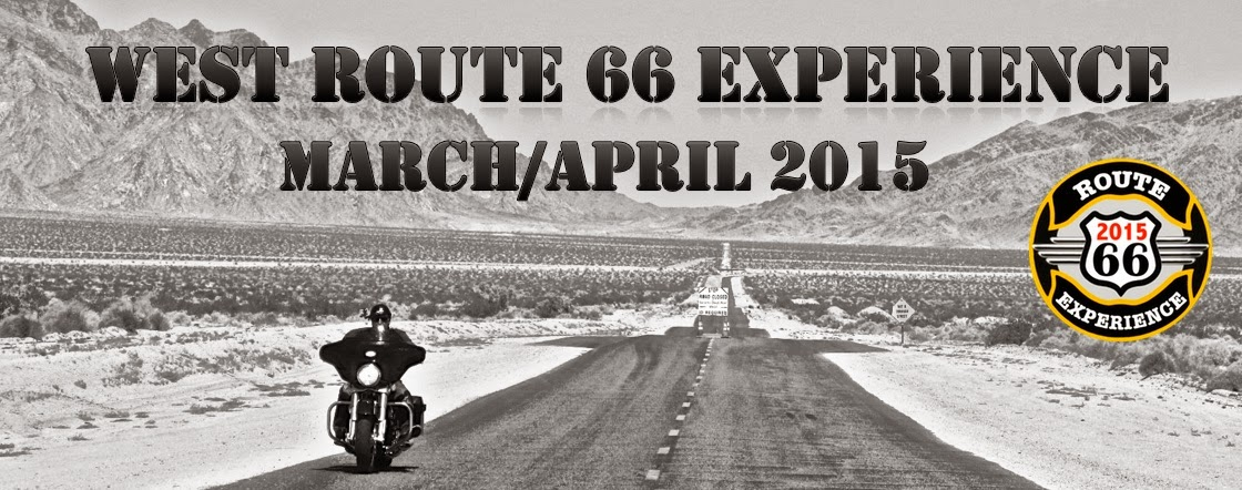 WEST ROUTE 66 EXPERIENCE MARCH/APRIL 2015