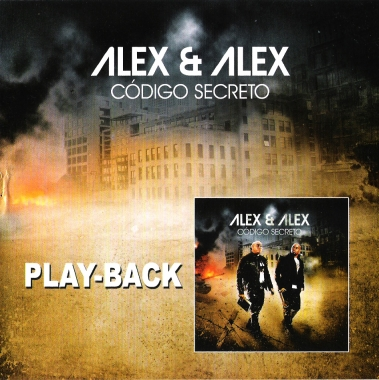 Alex e Alex - C�digo Secreto - Playback