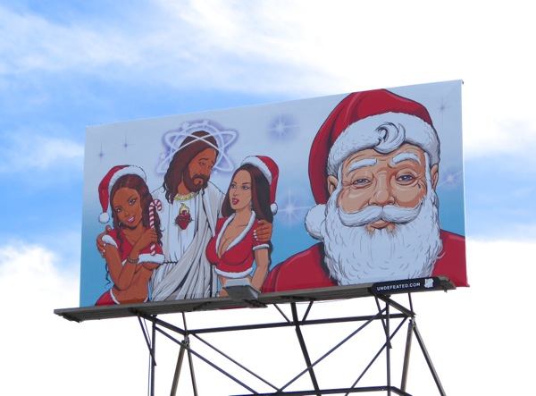 Naughty Jesus Santa Claus Undefeated billboard