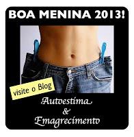 Boa Menina 2013.