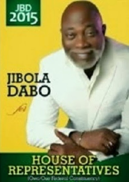 Jibola Dabo For House Of Reps 2015(JBD)