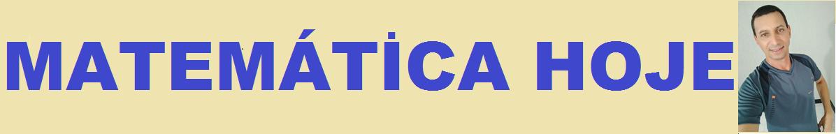 MATEMÁTICA HOJE