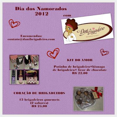 Sugestão de presente para o Dia dos Namorados 2012: Kit do Amor da Dani Brigadeiro