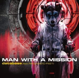 Lirik lagu MAN WITH A MISSION feat. TAKUMA - Database