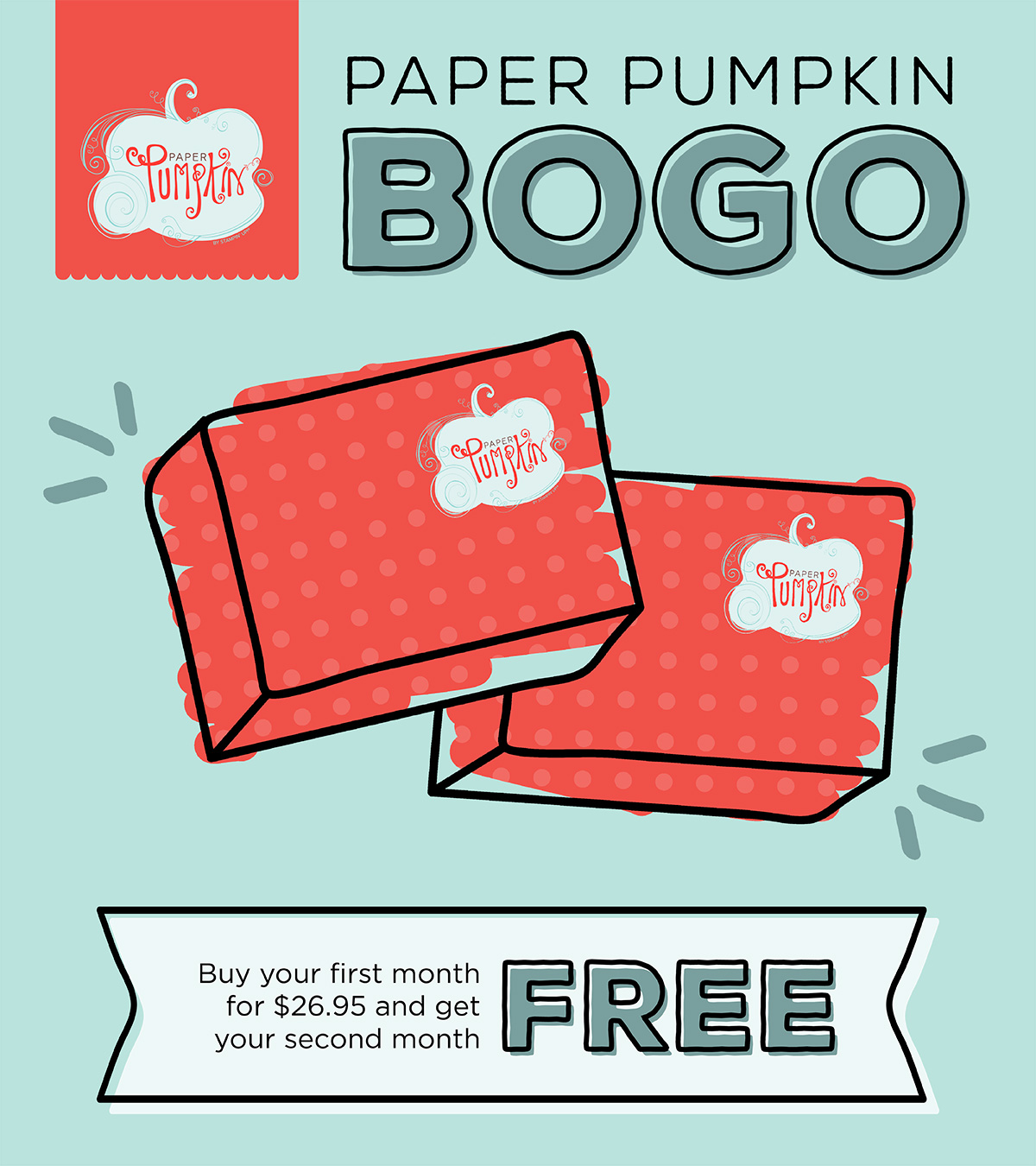 BOGO for new Paper Pumpkin Subscribers!