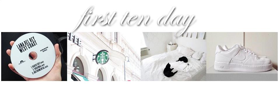 First Ten Dayy