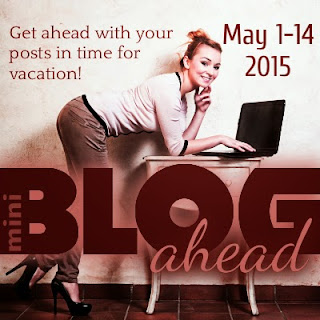 Blog Ahead Mini - May 2015