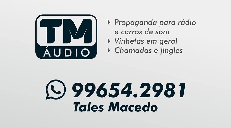 TM ÁUDIO - SEU COMERCIAL BEM FEITO!