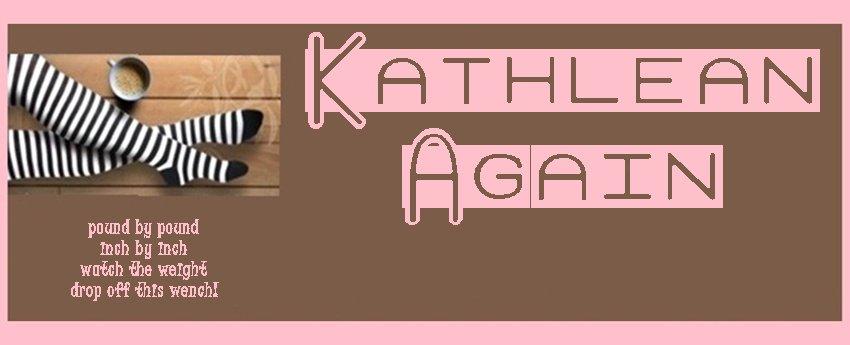 Kathlean Again