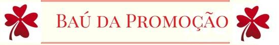 Baú da Promoção - Promoções Online