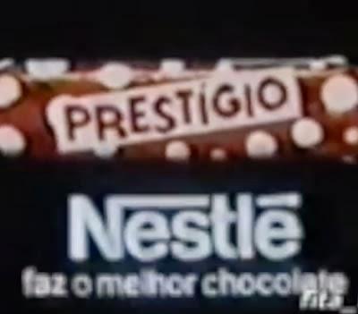 Propaganda do Prestígio da Nestlé na década de 80.