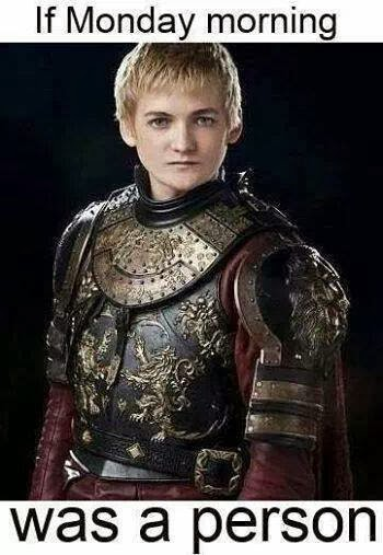 Hate Joffrey Like Monday game of thrones memes