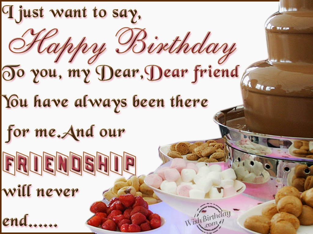 Happy Birthday Wishes For Dear Friend