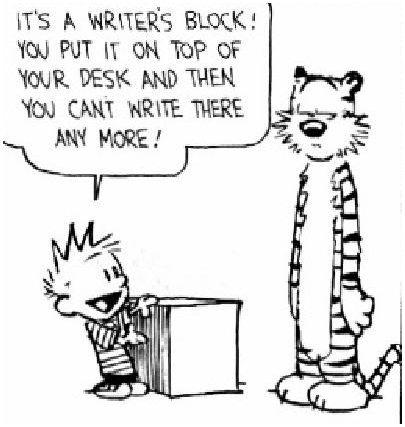 Writer's Block and the Fiction Writer. Ways to break writer's block.