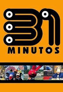Capitulos de: 31 minutos