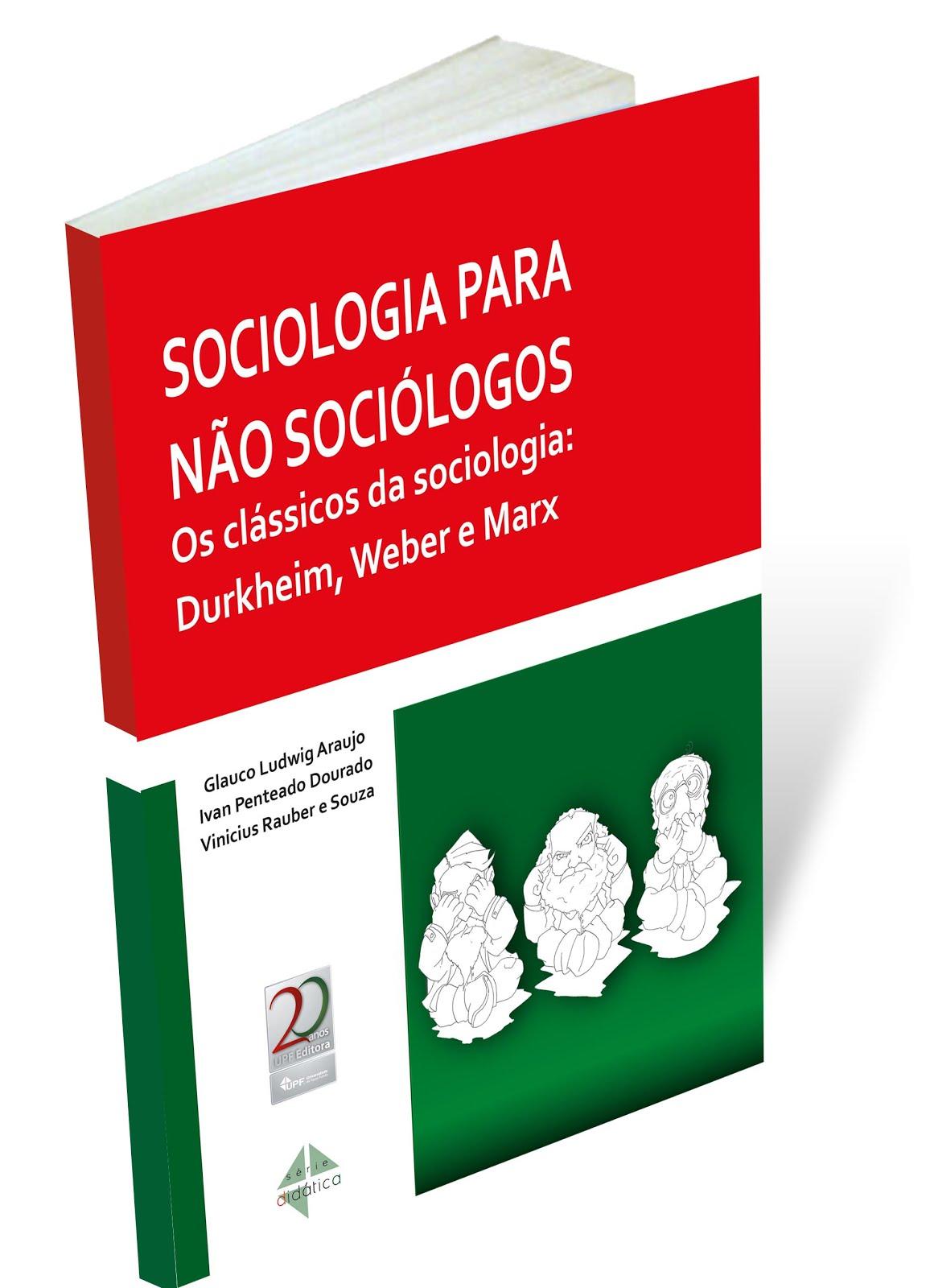 SOCIOLOGIA PARA NÃO SOCIÓLOGOS