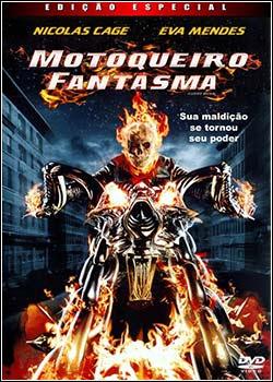 Download - Motoqueiro Fantasma EXTENDED DVDRip AVI Dual Áudio + RMVB Dublado