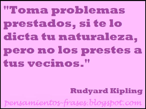 frases de Rudyard Kipling
