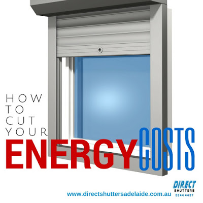 Adelaide roller shutters can help you to reduce home energy costs