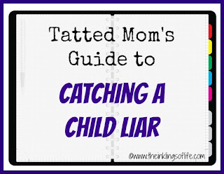 Tatted Mom's Guide to Catching a Child Liar