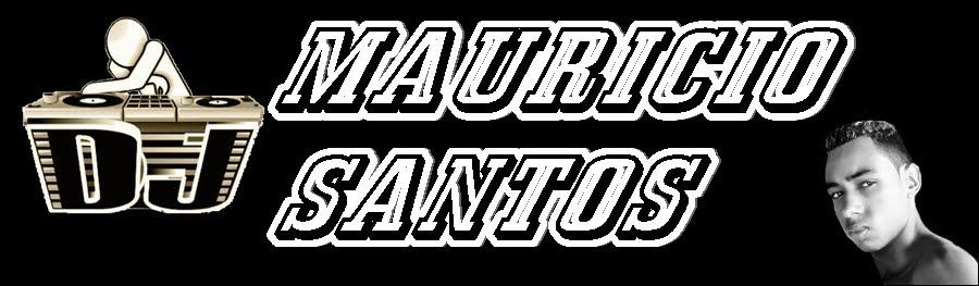 DJ MAURICIO SANTOS eqp LOKOS 120