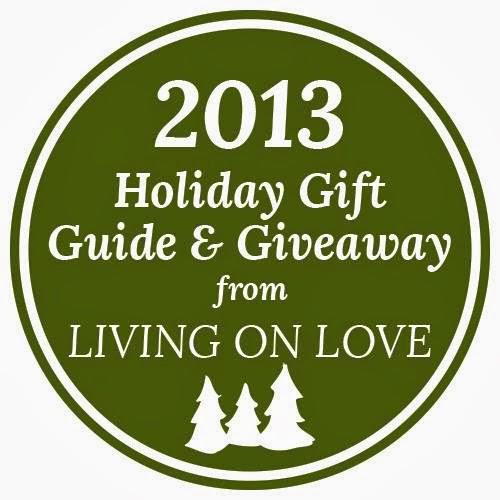 Living on Love: 2013 Holiday Gift Guide & Giveaway from Living on Love