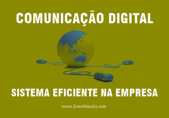Comunicação digital aplicada a sua empresa
