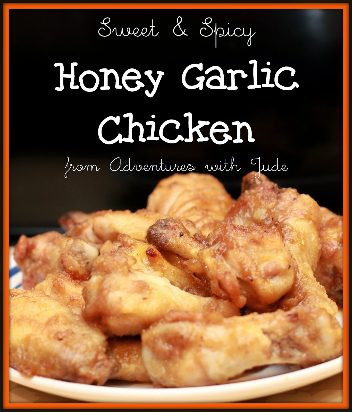 sweet and spicy honey garlic chicken