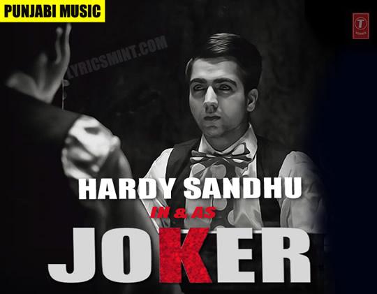 Joker - HARDY SANDHU