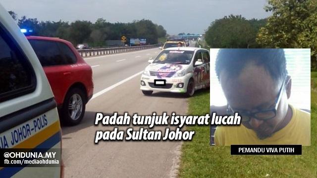 Pemandu Viva Putih terima padah tunjuk isyarat lucah pada Sultan Johor