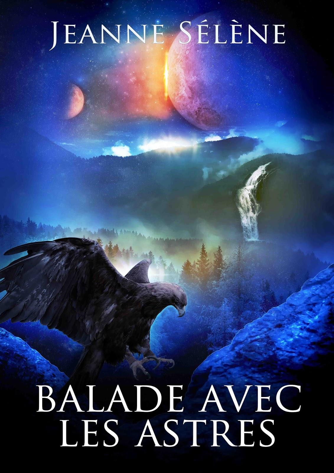 Balade avec les Astres - Roman de fantasy