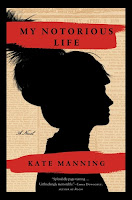My Notorious Life Kate Manning cover