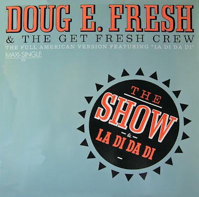 Doug E. Fresh & The Get Fresh Crew – The Show / La Di Da Di (VLS) (1985) (FLAC + 320 kbps)