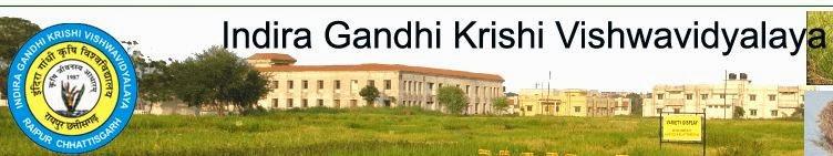 www.igau.edu.in Indira Gandhi Krishi Vishwavidyalaya