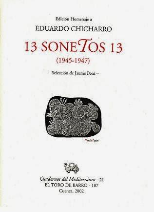 """Eduardo Chicharro, """"13 sonetos 13"""". Col. Cuadernos del Mediterráneo. Ed. El Toro de Barro, Tarancón de Cuenca 2002. edicioneseltorodebarro@yahoo.es"""