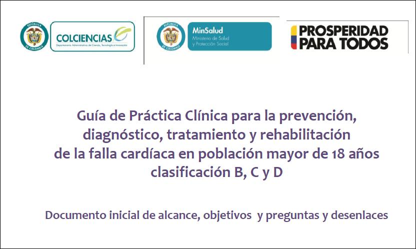 Falla Cardiaca: GUÍAS DE PRACTICA CLÍNICA FALLA CARDÍACA