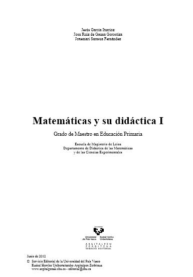 http://www.ehu.es/argitalpenak/images/stories/libros_gratuitos_en_pdf/Ciencias_Exactas/Matemticas%20y%20su%20didctica.pdf