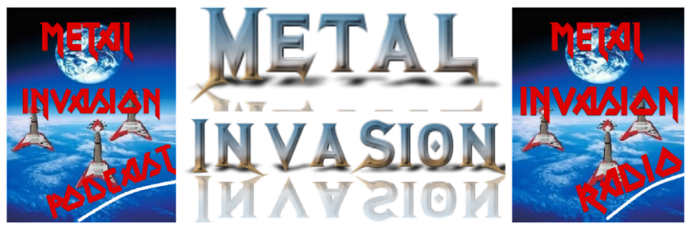 METAL INVASION Blogcast