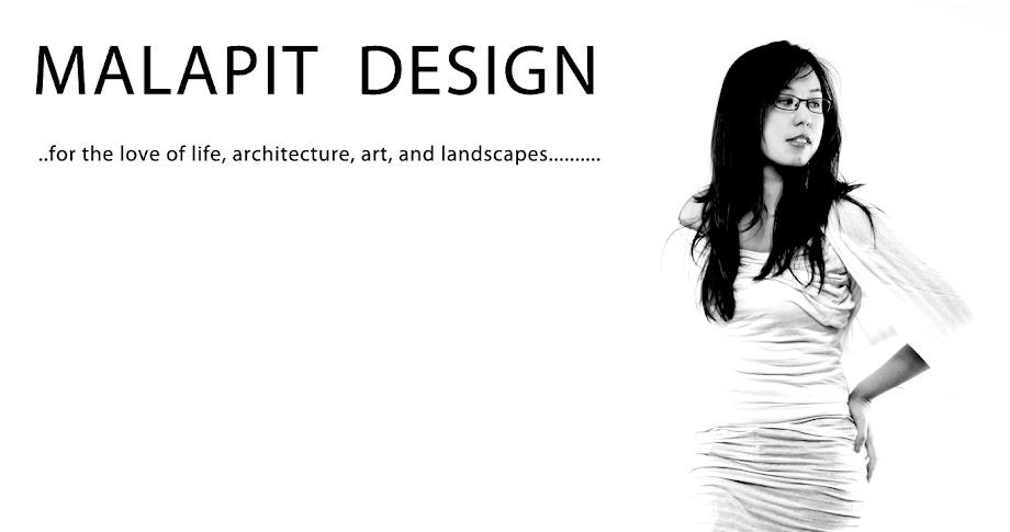 MALAPIT DESIGN