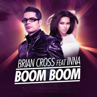 Brian Cross ft. Inna - Boom Boom Lyrics