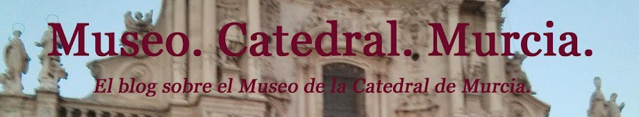 Museo. Catedral. Murcia.