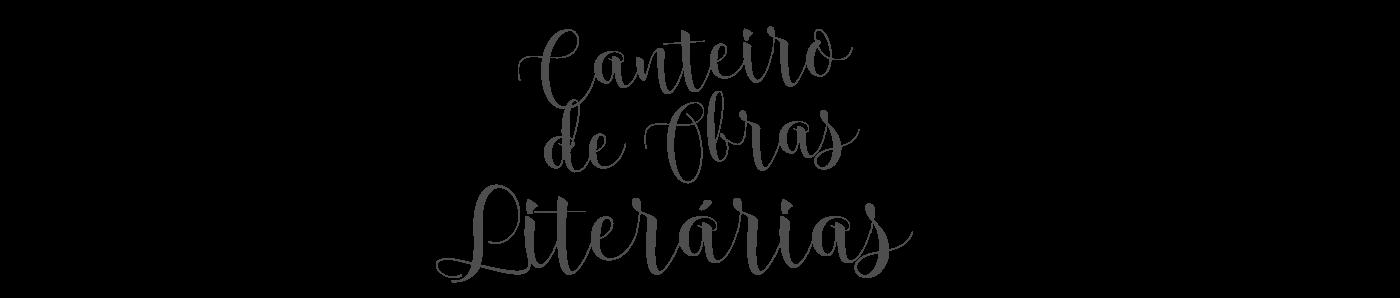 Blog Canteiro de Obras Literárias