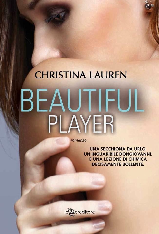 Christina Lauren – Beautiful bastard vol.03. Beautiful player (2014)