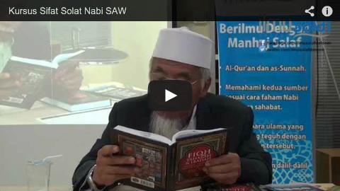 Kursus Sifat Solat Nabi shallallahu 'alaihi wa sallam