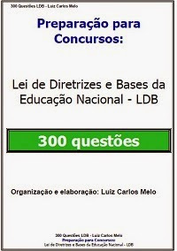 Preparação para concurso. 300 questões com gabarito - LDB atualizada
