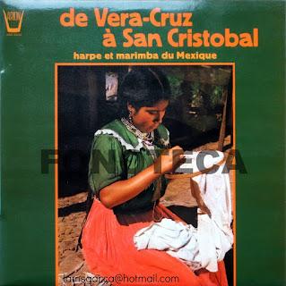 DE VERA-CRUZ Á SAN CRISTOBAL HARPE ET MARIMBA DU MEXIQUE