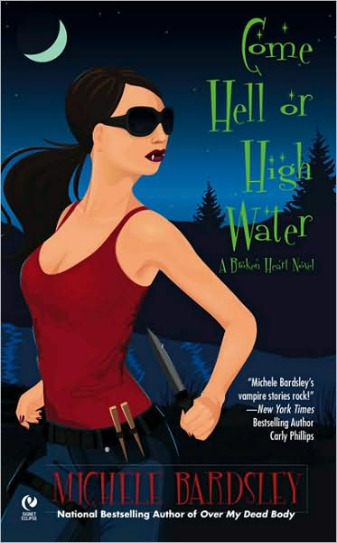 Come Hell or High Water is Book 6 in the Broken Heart series by Michele Bardsley.